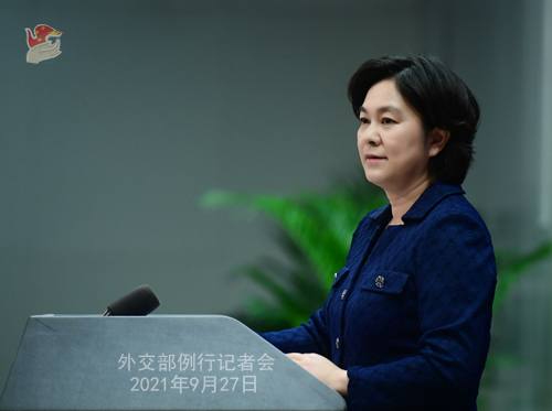 Foreign Ministry Spokesperson Hua Chunying's Regular Press Conference on September 27, 2021